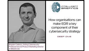 Deep Dive – Bogdan Carlescu, Product Marketing Director at Bitdefender
