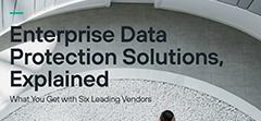 Enterprise Data Protection Solutions, Explained