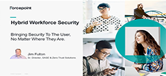 The Rise of the Hybrid Workforce Security—Bringing Security to Users, No Matter Where They Are